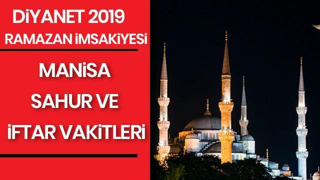 Manisa Iftar Ve Sahur Saati 2019 Ramazan Imsakiyesi Manisa