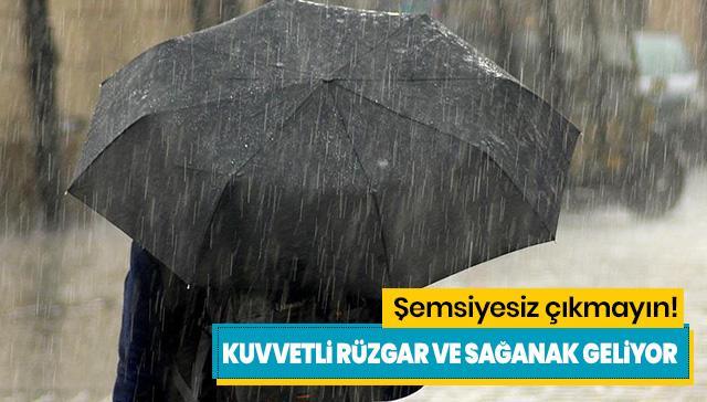 Meteoroloji'den son dakika hava durumu ve sağanak yağış uyarısı!