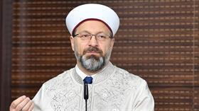 Diyanet İşleri Başkanı Erbaş: İslam dünyanın dengesini muhafaza etmek için gönderilmiştir