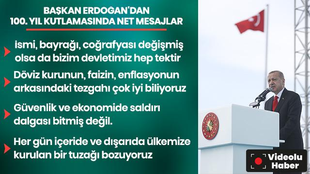 Başkan Erdoğan: İsmi, bayrağı, coğrafyası değişmiş olsa da bizim devletimiz hep tektir