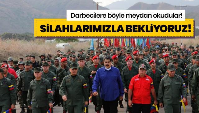 Venezuela ordusu darbecilere meydan okudu: Silahlarımızı aldık bekliyoruz