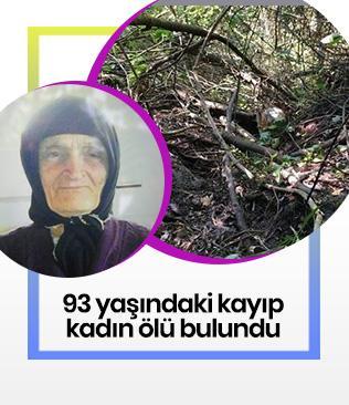 93 yaşındaki kayıp kadın ölü bulundu