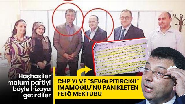 CHP'yi ve İmamoğlu'nu panikleten FETÖ mektubu