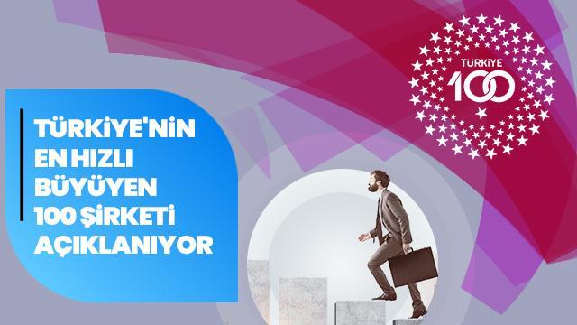 Türkiye'nin en hızlı büyüyen 100 şirketi açıklanıyor
