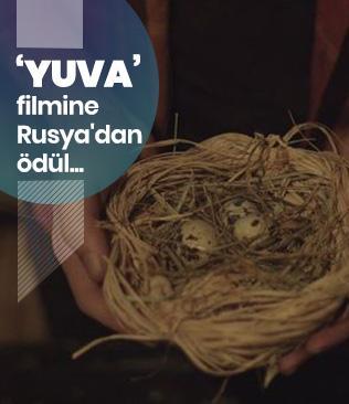 'Yuva' filmine Rusya'dan ödül