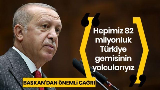 'Hepimiz 82 milyonluk Türkiye gemisinin yolcularıyız'