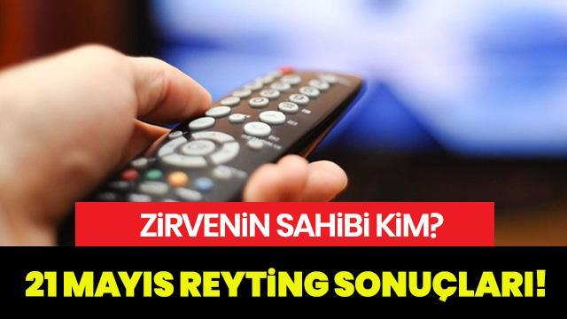 21 Mayıs reyting sonuçları! Eşkıya Dünyaya Hükümdar Olmaz, Kadın, Leke reyting sıralaması