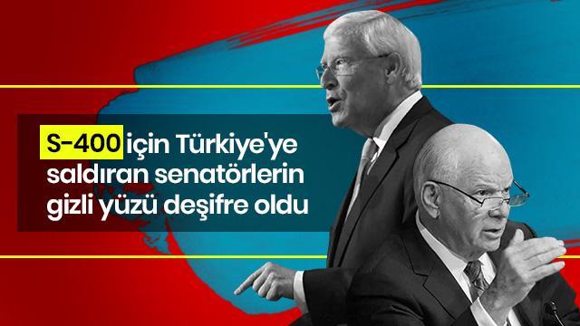 S-400 için Türkiye'ye saldıran senatörlerin gizli yüzü deşifre oldu