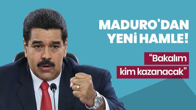 Maduro'dan yeni hamle!