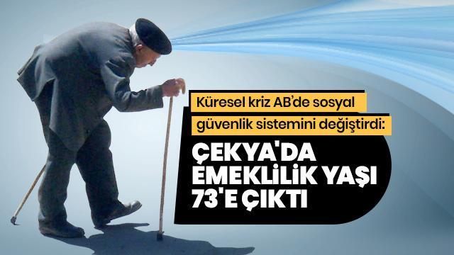 Çekya'da emeklilik yaşı 73'e çıktı
