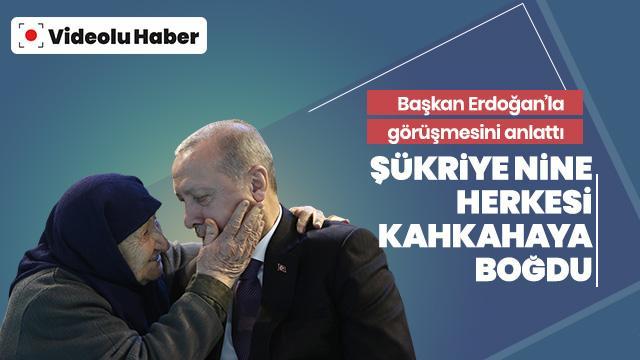 Başkan Erdoğan ile görüşmesini anlatan asırlık çınar herkesi kahkahaya boğdu