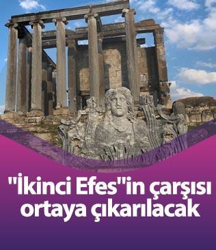 """""""İkinci Efes""""in çarşısı ortaya çıkarılacak"""