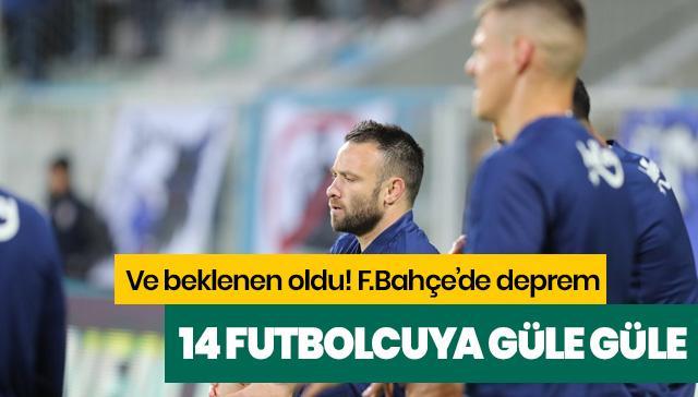 Fenerbahçe'de deprem! Tam 14 oyuncuya güle güle denildi