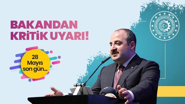 Bakan Varank'tan esnafa uyarı! Son gün 28 Mayıs