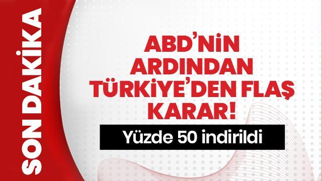 Son dakika... Türkiye ABD menşeli 22 üründe gümrük vergisini yarıya indirdi