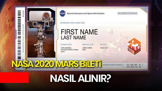 NASA 2020 bilet al! Mars 2020 isim yazdırma, bilet nasıl alınır?