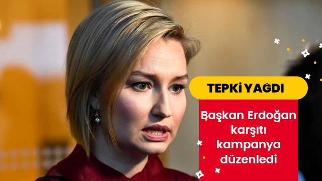 Başkan Erdoğan karşıtı kampanyaya tepki yağdı