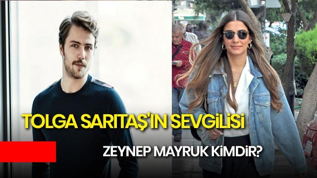 Zeynep Mayruk kimdir? Tolga Sarıtaş'ın sevgilisi Zeynep Mayruk kaç yaşında nereli?