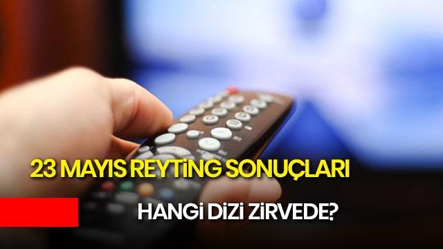 23 Mayıs reyting sonuçları: Bir Zamanlar Çukurova, Avlu, Bizim Hikaye, Çarpışma reyting sıralaması