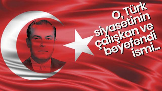 Türk siyasetinin çalışkan ve beyefendi ismi: Hasan Polatkan