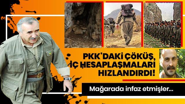 PKK'daki çöküş, iç hesaplaşmaları hızlandırdı! Mağarada infaz etmişler