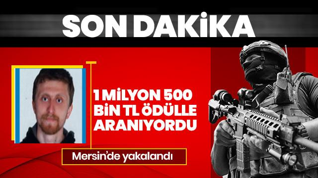 1 milyon 500 bin TL ödül ile aranıyordu... O terörist yakalandı