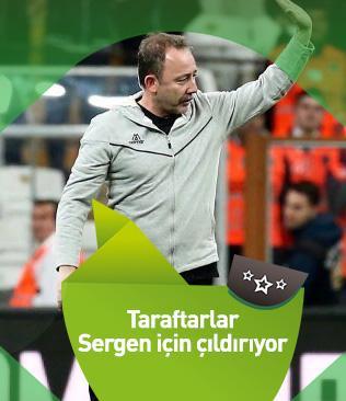 Beşiktaş taraftarları Sergen Yalçın için çıldırıyor