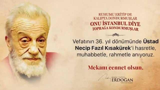 Başkan Erdoğan Necip Fazıl'ı 'Canım İstanbul'la andı