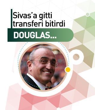 Sivas'a gitti Douglas'ı bitirdi geldi