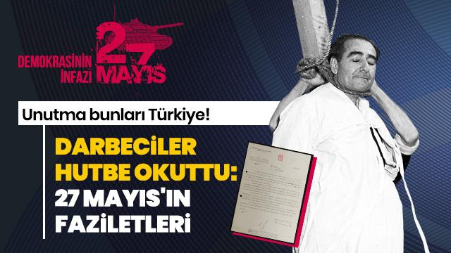 """Darbeciler """"27 Mayıs'ın faziletleri""""  için hutbe okuttu"""