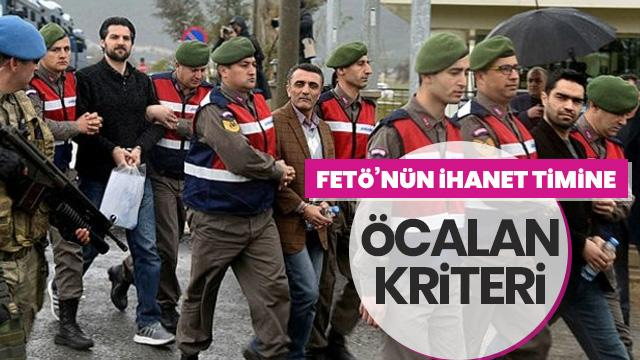 FETÖ'nün ihanet timine Öcalan kriteri