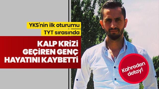 YKS'de kalp krizi geçiren Sercan Bolat hayatını kaybetti... Kahreden detay!