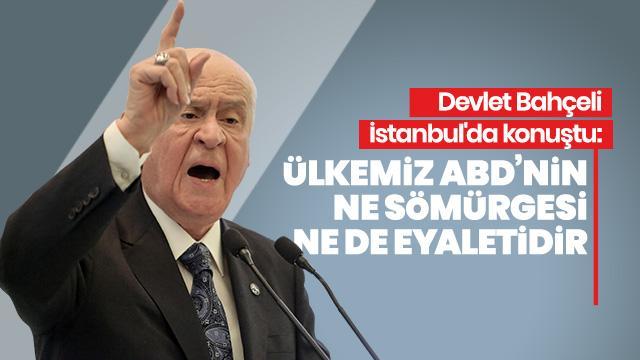 Devlet Bahçeli İstanbul'da konuşuyor