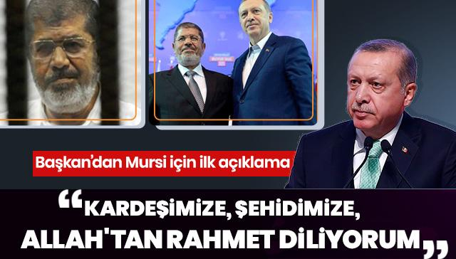 Başkan Erdoğan'dan Muhammed Mursi mesajı!