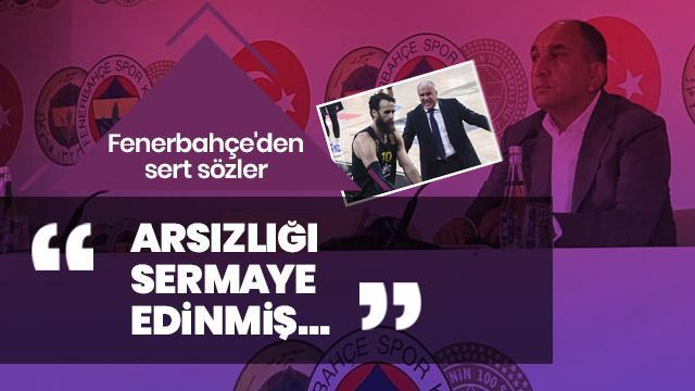Fenerbahçe'den sert sözler: Arsızlığı sermaye edinmiş...