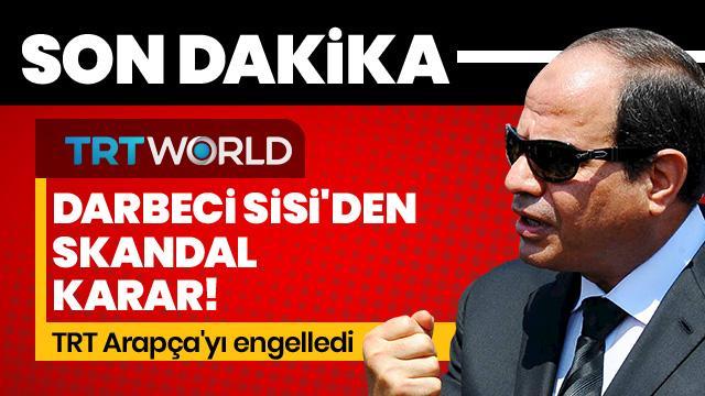 Darbeci Sisi'den skandal karar! Mısır'dan TRT'ye Muhammed Mursi sansürü