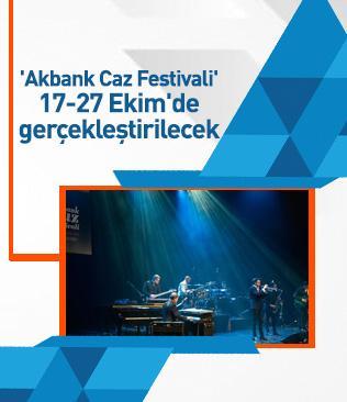 'Akbank Caz Festivali' 17-27 Ekim'de gerçekleştirilecek
