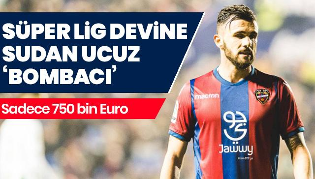 Süper Lig devine 750 bin Euro'ya bombacı