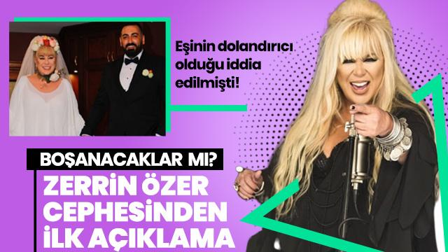 Eşinin dolandırıcı olduğu iddia edilen Zerrin Özer cephesinden ilk açıklama