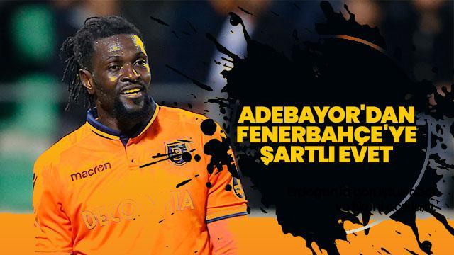 Adebayor'dan Fenerbahçe'ye şartlı evet