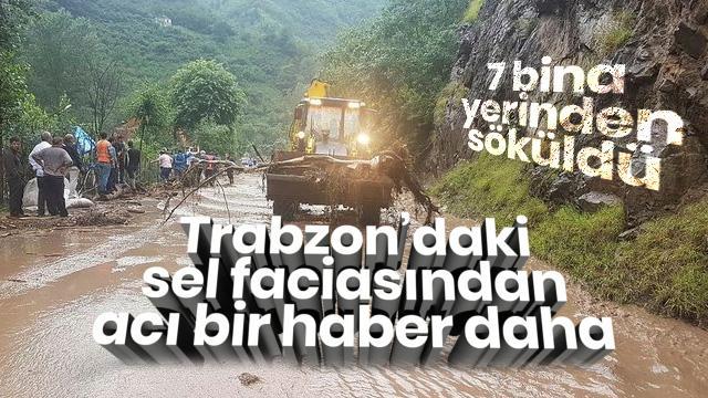 Trabzondaki sel faciasında bir acı haber daha! Bakan Soylu açıkladı