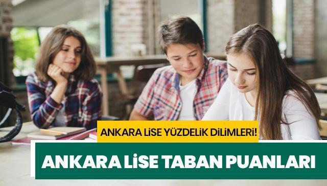 Ankara lise yüzdelik dilimleri! Ankara lise taban puanları sorgulama ekranı!