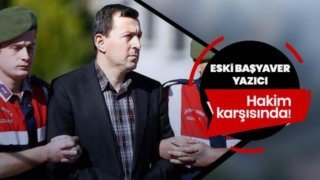 Başkan Erdoğan'a yönelik suikast girişimi sanığı hakim karşısında