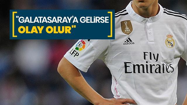 """""""Galatasaray'a gelirse olay olur"""""""