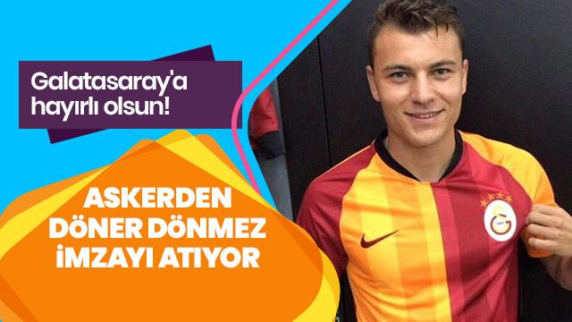 Galatasaray'a hayırlı olsun! Askerden döner dönmez imzayı atıyor