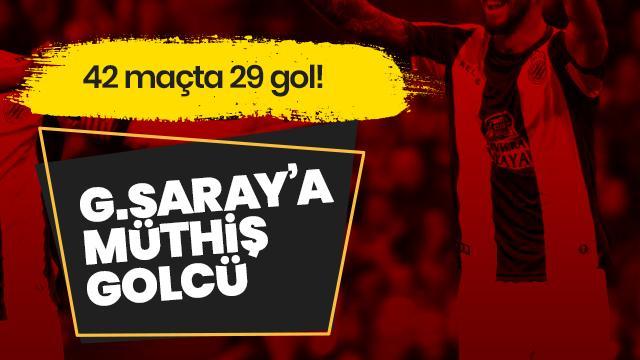 42 maçta 29 gol! Galatasaray'a müthiş golcü