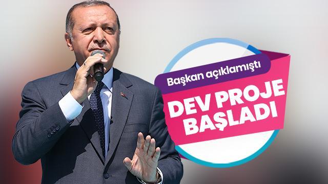 Başkan Erdoğan açıklamıştı! İnşaatı başladı
