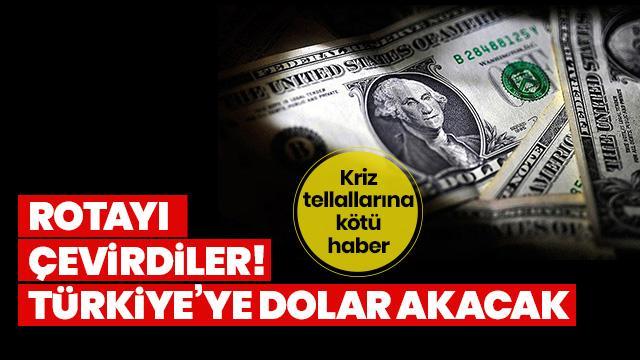 Rotayı çevirdiler! Türkiye'ye dolar akacak