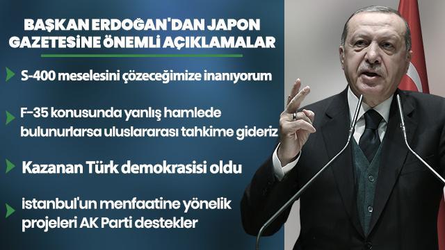 Başkan Erdoğan'dan Japon gazetesine önemli açıklamalar: Kazanan Türk demokrasisi olmuştur