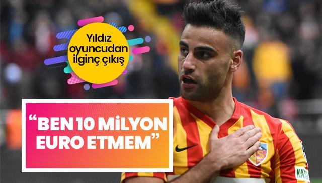 Yıldız oyuncudan ilginç çıkış: Ben 10 milyon Euro etmem